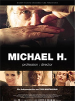 Trailer Michael H - Profession: Director