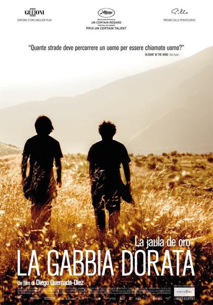 [fonte: https://www.mymovies.it/film/2013/lajauladeoro/]