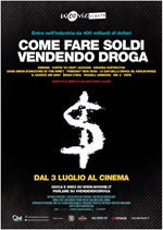 Poster Come fare soldi vendendo droga  n. 0