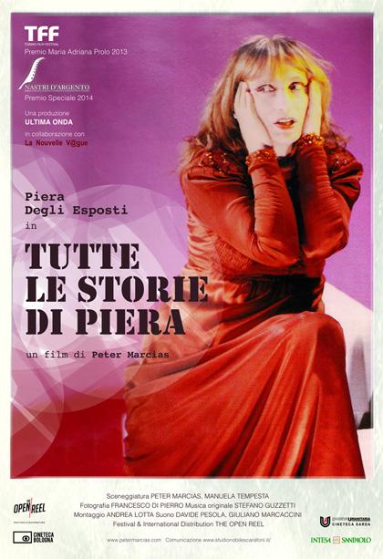 Tutte le storie di Piera - Film (2013) - MYmovies.it