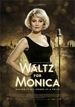 Locandina Waltz for Monica