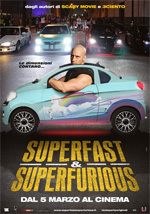 Trailer Superfast, Superfurious