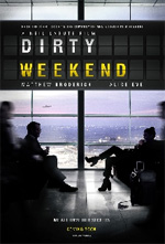 Trailer Dirty Weekend