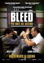 Poster Bleed - Più forte del destino  n. 0