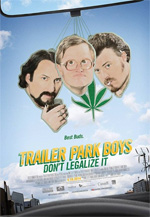 Trailer Trailer Park Boys: Don'T Legalize It
