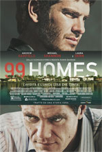 Poster 99 Homes  n. 0