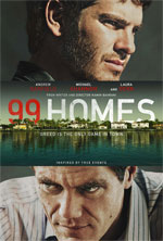 Poster 99 Homes  n. 1