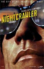 Poster Lo sciacallo - The Nightcrawler  n. 1