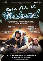 Trailer Solo per il weekend