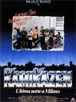 Locandina Kamikazen - Ultima notte a Milano