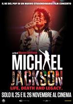 Locandina Michael Jackson - Life, Death and Legacy
