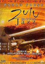 Trailer Zulu Meets Jazz