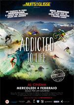 Locandina Addicted To Life