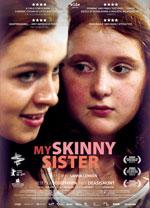 Poster My Skinny Sister  n. 1