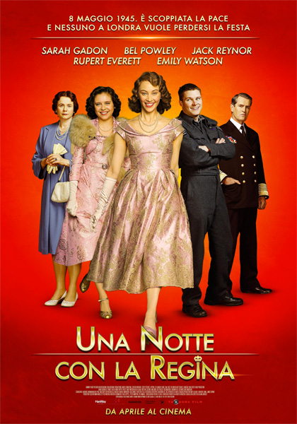Una notte con la Regina - Film (2015) - MYmovies.it