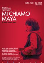 Trailer Mi chiamo Maya