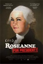 Trailer Roseanne for President!
