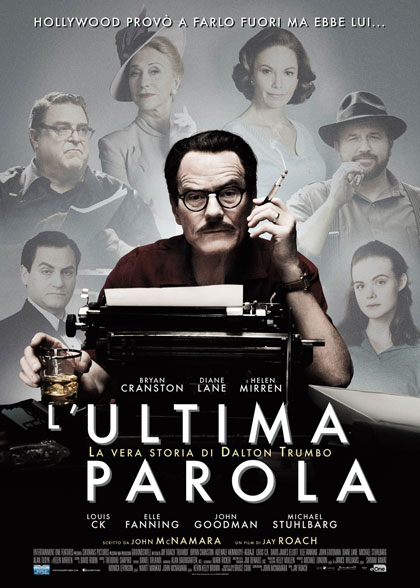 Locandina italiana L'ultima parola - La vera storia di Dalton Trumbo