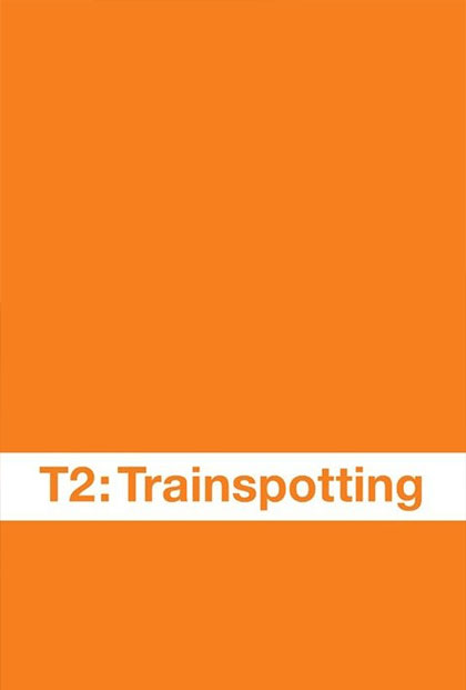 Poster T2 Trainspotting