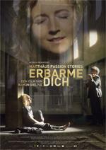 Locandina Erbarme Dich - Matthäus Passion Stories