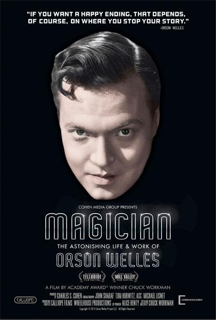 Poster Il Mago - L'incredibile vita di Orson Welles