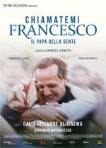 Poster Chiamatemi Francesco - Il Papa della gente  n. 0