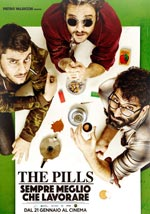 Trailer The Pills - Sempre meglio che lavorare