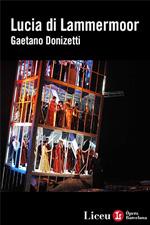 Teatro Gran Liceu di Barcellona: Lucia di Lammermoor