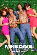 Poster Mike & Dave: Un matrimonio da sballo  n. 1