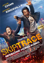 Poster Skiptrace - Missione Hong Kong  n. 0