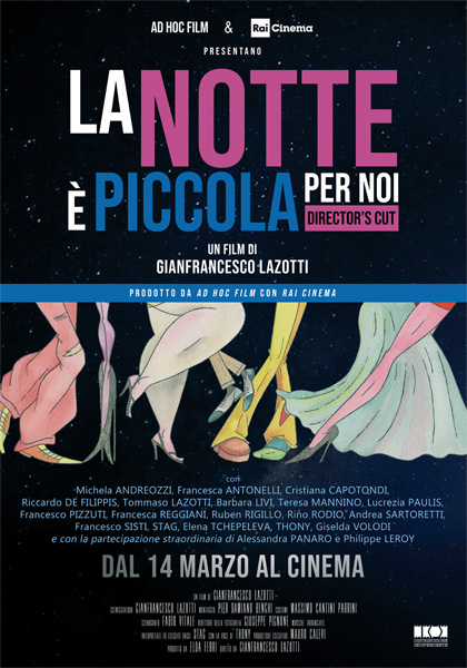 Trailer La notte è piccola per noi - Director's Cut