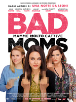 Poster Bad Moms - Mamme molto cattive  n. 0