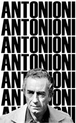 Michelangelo Antonioni, storia di un autore