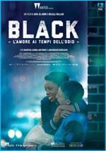 Poster Black - L'amore ai tempi dell'odio  n. 0