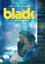 Poster Black - L'amore ai tempi dell'odio  n. 1