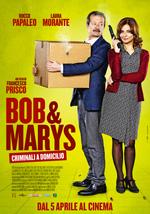 Poster Bob & Marys - Criminali a domicilio  n. 0