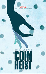 Trailer Coin Heist