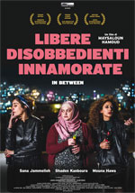 Trailer Libere disobbedienti innamorate - In Between