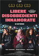 Libere disobbedienti innamorate - In Between