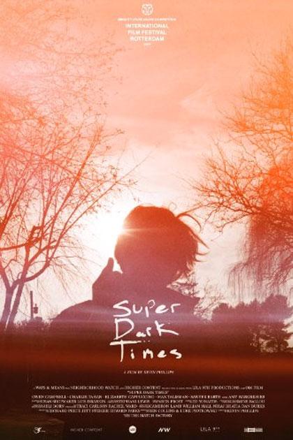 Trailer Super Dark Times