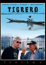 Trailer Tigrero: A Film That Was Never Made