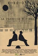 Trailer La Fabbrica è piena - Tragicommedia in otto atti