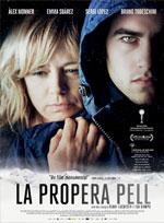 Trailer La Propera Pell