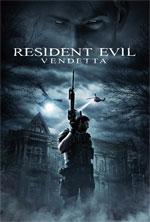 Locandina Resident Evil: Vendetta
