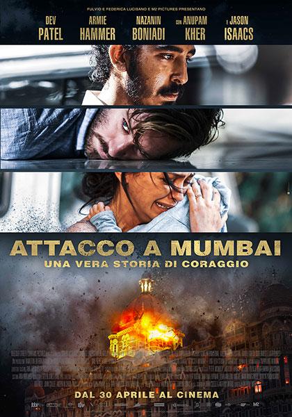 Risultati immagini per 'ATTACCO A MUMBAI - Una vera storia di coraggio'