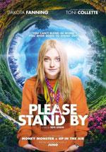 Poster Tutto ciò che voglio - Please Stand By  n. 0