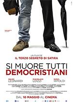 Trailer Si muore tutti democristiani