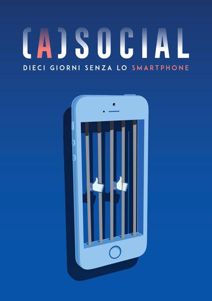 Trailer (A)social - 10 giorni senza lo smartphone
