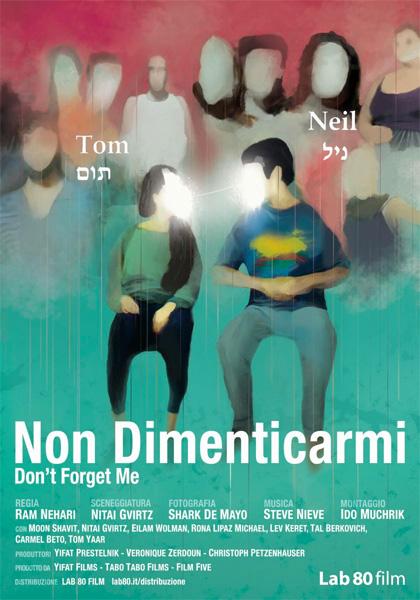 Locandina italiana Non Dimenticarmi - Don'T Forget Me