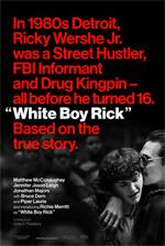 Poster Cocaine - La Vera Storia di White Boy Rick  n. 1